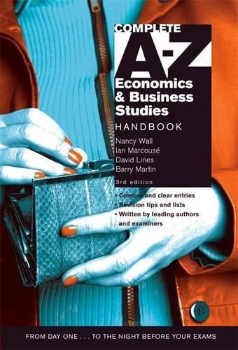 9780340872765: Complete A-Z Economics and Business Studies Handbook