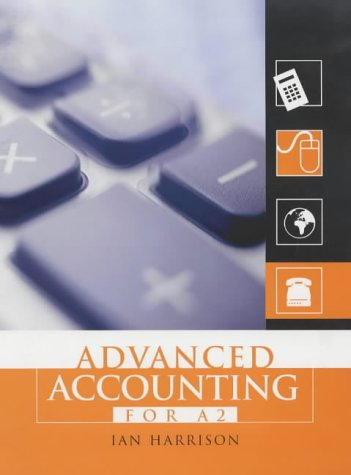 Advanced Accounting for A2: Ian Harrison