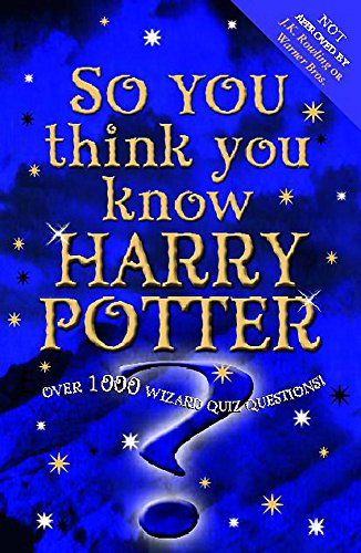 9780340873373: So You Think You Know: Harry Potter