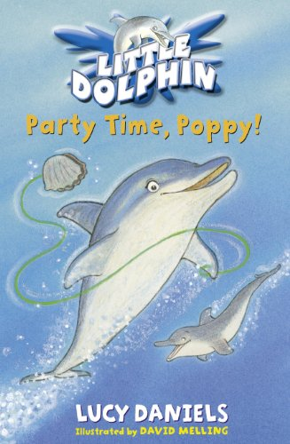 9780340873472: Little Dolphin: Party Time, Poppy!