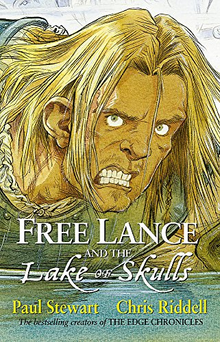 Free Lance and the Lake of Skulls: Stewart, Paul; Riddell, Chris - DOUBLE SIGNED UNREAD FIRST ...