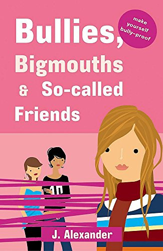 9780340875810: Bullies, Bigmouths & So-Called Friends: Pink Edition