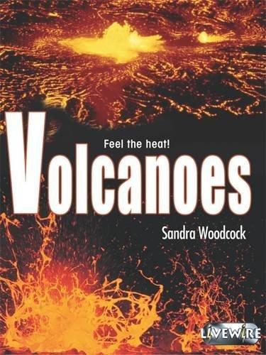 Livewire Investigates Volcanoes (Livewires) (9780340876985) by Sandra Woodcock
