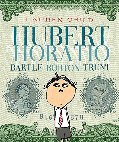 9780340877883: Hubert Horatio Bartle Bobton-Trent