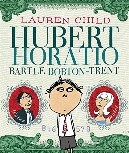 9780340877890: Hubert Horatio Bartle Bobton-Trent