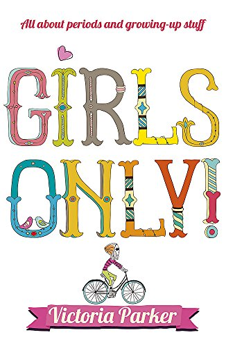 9780340878286: Girls Only! All About Periods and Growing-Up Stuff