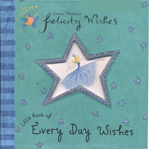 9780340878385: Felicity Wishes: Little Book of Every Day Wishes