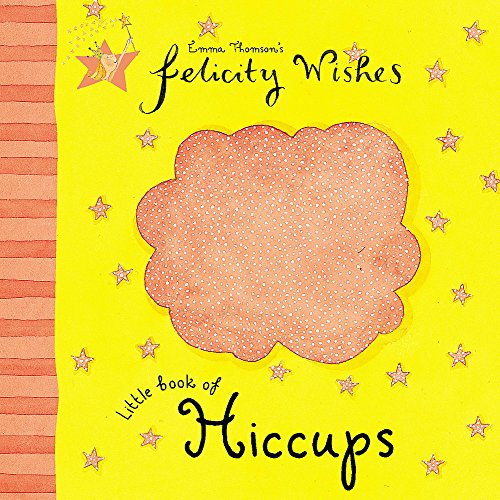 9780340878415: Felicity Wishes: Little Book Of Hiccups