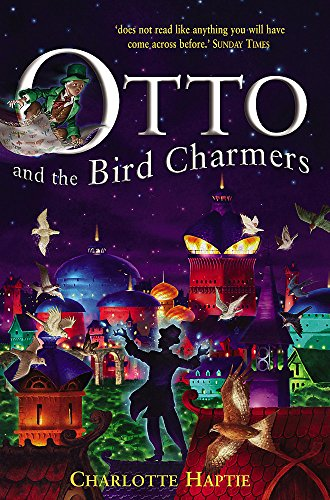 9780340878460: Otto and the Bird Charmers (Karmidee)