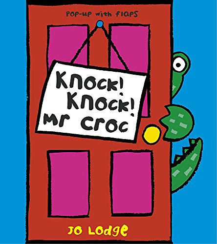 9780340878477: Knock! Knock! Mr.Croc