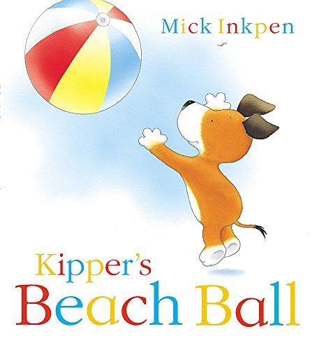 9780340879016: Kipper's Beach Ball