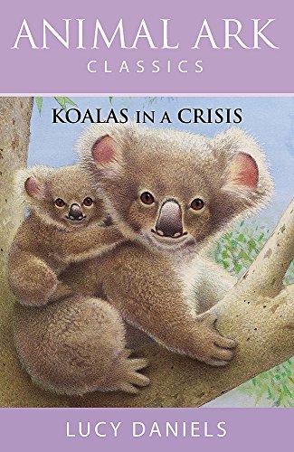 9780340881644: Koalas in a Crisis (Animal Ark Classics #16) (Animal Ark in Australia)