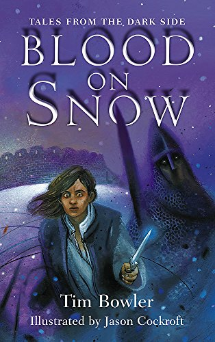 9780340881729: Tales from the Dark Side: Blood On Snow