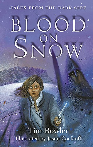 9780340881736: Tales from the Dark Side: Blood On Snow