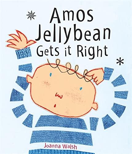 Amos Jellybean Gets it Right: Walsh, Joanna