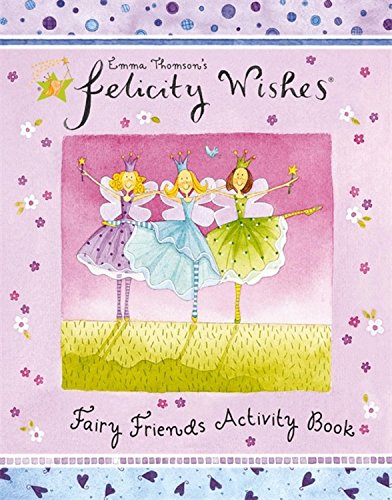 9780340883853: Felicity Wishes: Felicity Wishes Fairy Friends Activity Book