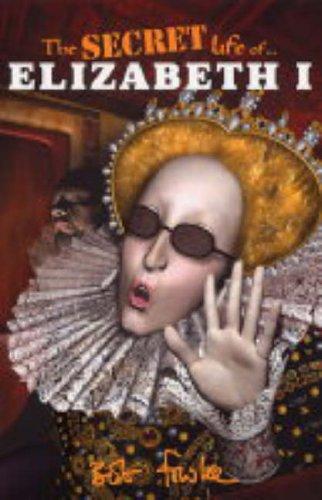 9780340884225: The Secret Life of: The Secret Life of Elizabeth I