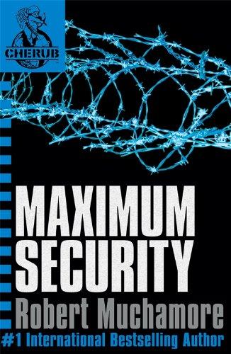 9780340884355: CHERUB: Maximum Security: Bk. 3