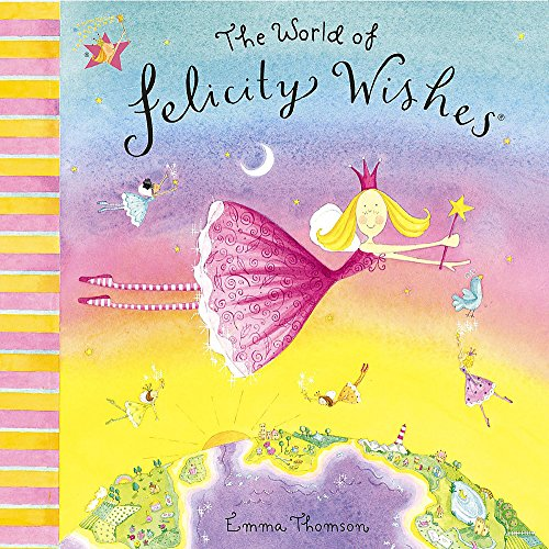 9780340884492: The World of Felicity Wishes