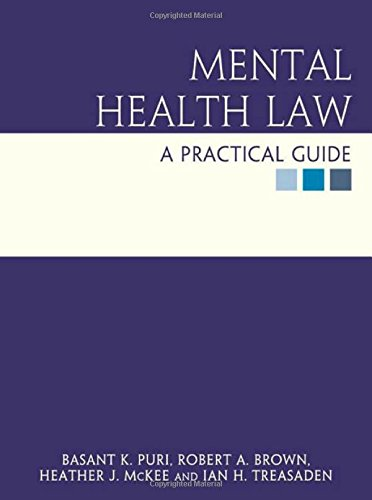 9780340885031: Mental Health Law: a practical guide (Hodder Arnold Publication)
