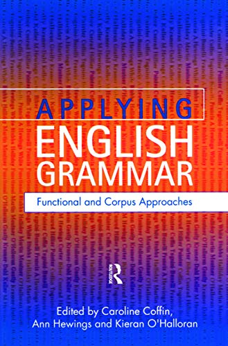9780340885147: Applying English Grammar.: Corpus and Functional Approaches
