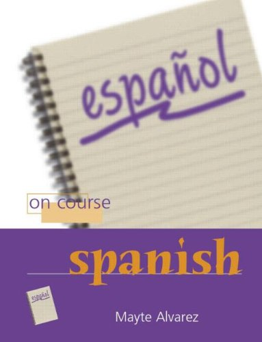 9780340885352: On Course Spanish