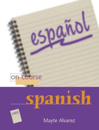 9780340885352: On Course Spanish (Spanish Edition)