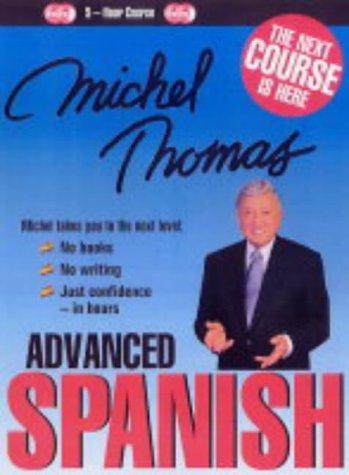 9780340887042: Michel Thomas Advanced Spanish (Bk. 1)