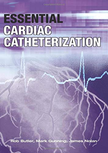 9780340887356: Essential Cardiac Catheterization