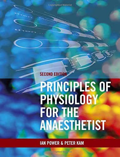 9780340887998: Principles of Physiology for the Anaesthetist, Second edition