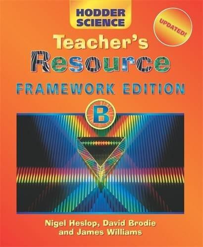 9780340888230: Hodder Science B Framework Edition Teacher's Resource Updated: Teacher's Resource B (HS)