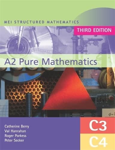 9780340888513: Mei A2 Pure Mathematics: C3 - C4 (Mei Structured Mathematics)