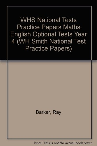 9780340888698: WHS National Tests Practice Papers Maths English Optional Tests Year 4 (WH Smith National Test Practice Papers)
