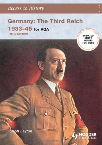 9780340888940: Access to History: Germany: The Third Reich 1933-1945 for AQA 3rd Edition: The Third Reich 1933-45