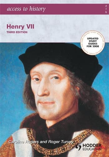 Henry VII (Access to History) (0340888962) by Turvey, Roger; Rogers, Caroline