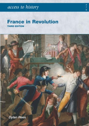 9780340888995: France in Revolution (Access to History)