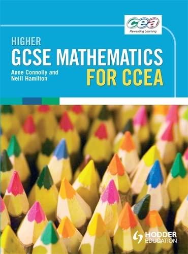 CCEA Higher GCSE Mathematics: Connolly, Anne, Hamilton, Neill