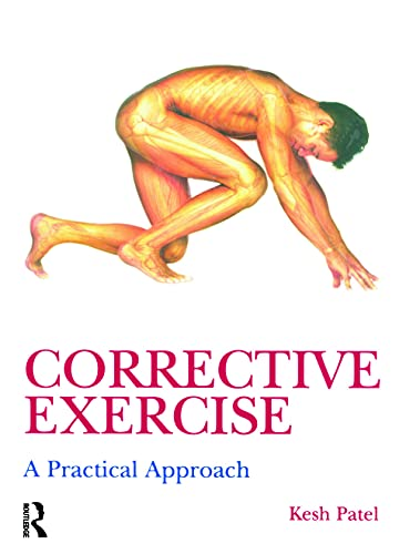 9780340889329: Corrective Exercise: A Practical Approach: A Practical Approach