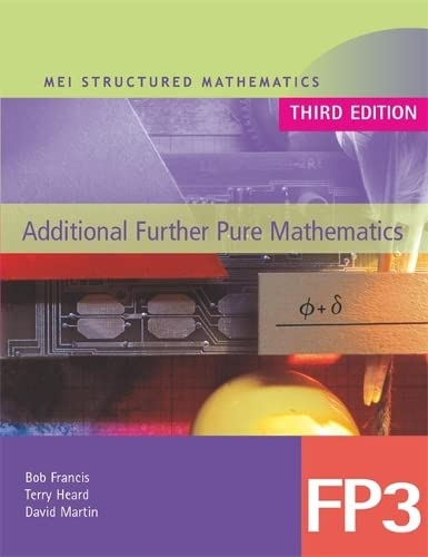 9780340889961: Mei Additional Further Pure Mathematics (Mei Structured Mathematics)
