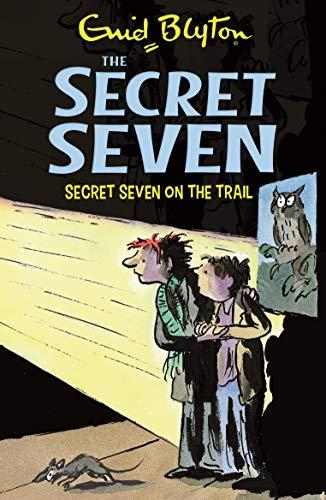 9780340893104: SECRET SEVEN: 04: SECRET SEVEN ON THE TRAIL