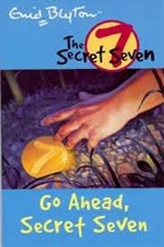 9780340893111: Go Ahead, Secret Seven: Secret Seven 5