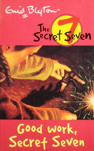 9780340893128: SECRET SEVEN: 06: GOOD WORK, SECRET SEVEN