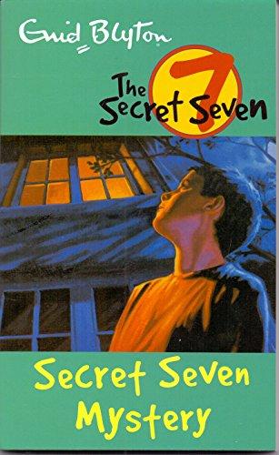SECRET SEVEN: 09: SECRET SEVEN MYSTERY: ENID BLYTON