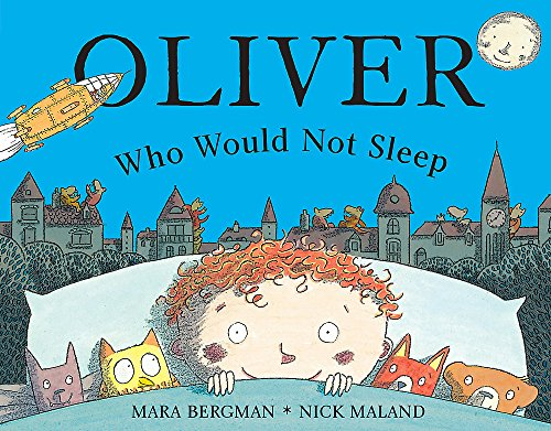 9780340893289: Oliver Who Would Not Sleep