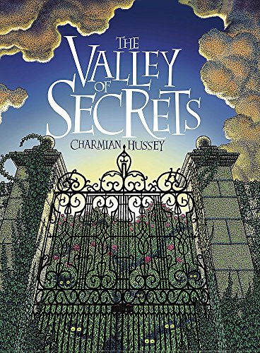 Valley of Secrets: Hussey, Charmian