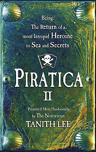Return to Parrot Island (Piratica) (9780340893579) by Tanith Lee