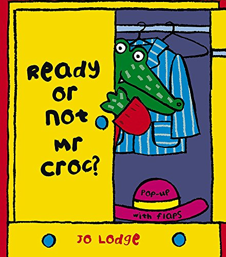 9780340894125: Ready or Not, Mr Croc?
