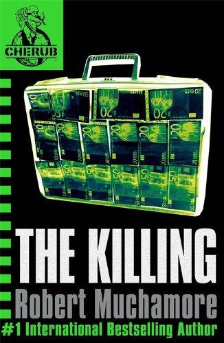 9780340894330: The Killing (CHERUB, No. 4)