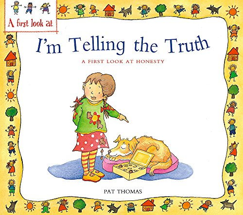 9780340894507: I'm Telling the Truth: A First Look at Honesty