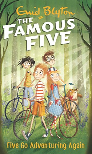 The Famous Five: Five Go Adventuring Again: Enid Blyton